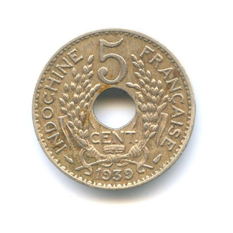 5 центов (Французский Индокитай) 1939 года
