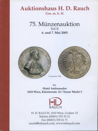 Каталог аукциона нумизматики «Auktionshaus H. D. Rauch», 304 стр. 2005 года (Австрия)