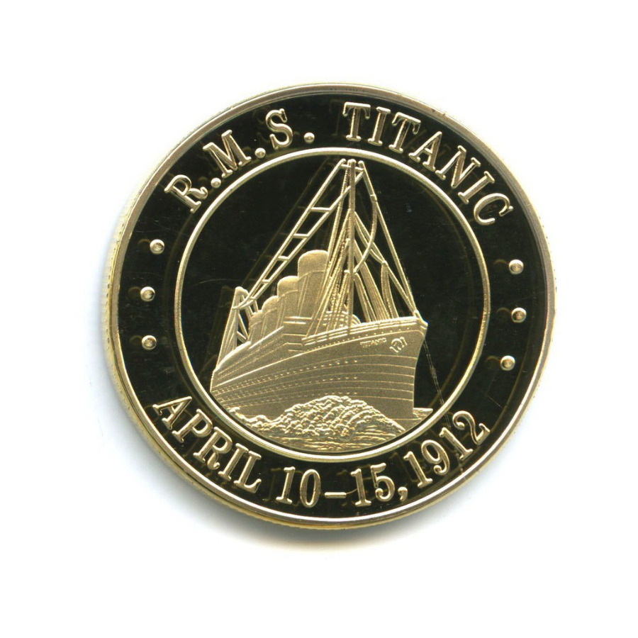 Жетон «R.M.S. Titanic - April 10-15, 1912»