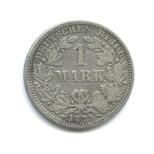 1 марка 1875 года А (Германия)