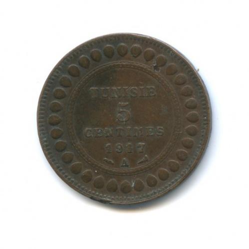 5 сантимов 1917 года А (Тунис)