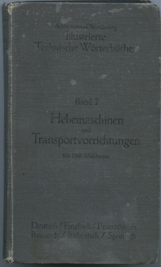 Книга «Hebemaschinen und Transportvorrichtungen» (651 стр.) 1910 года (Германия)