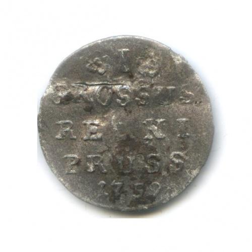 1 грош, Россия для Пруссии R3 1759 года (Российская Империя)