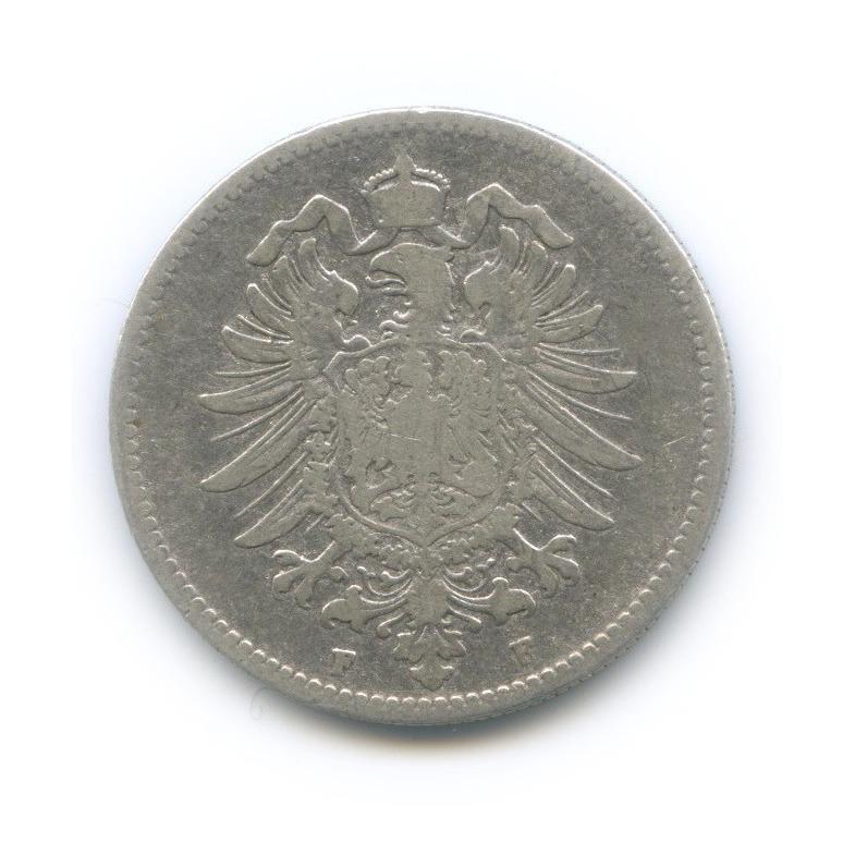 1 марка 1878 года F (Германия)