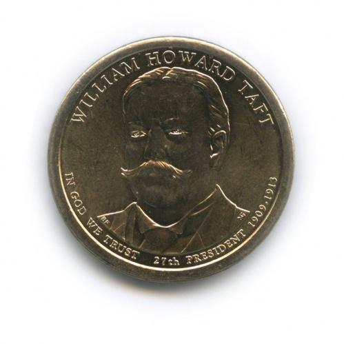 1 доллар — 27-ый Президент США - Уильям Говард Тафт (1909–1913) 2013 года P (США)