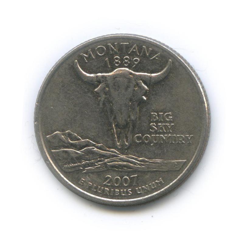 25 центов (квотер) — Квотер штата Монтана 2007 года D (США)