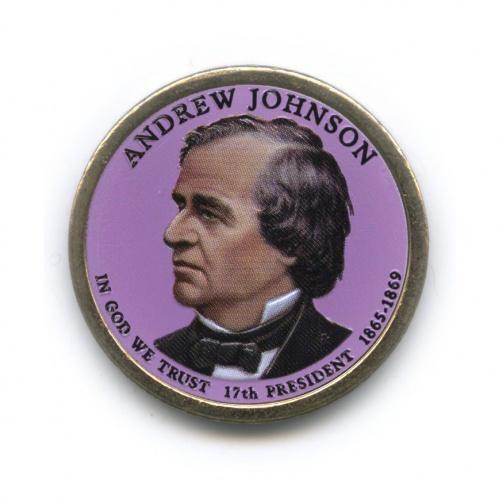1 доллар — 17-ый Президент США - Эндрю Джонсон (1865-1869), цветная эмаль 2011 года P (США)
