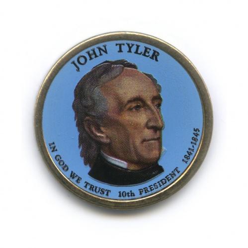 1 доллар — 10-ый Президент США - Джон Тайлер (1841-1845), цветная эмаль 2009 года P (США)