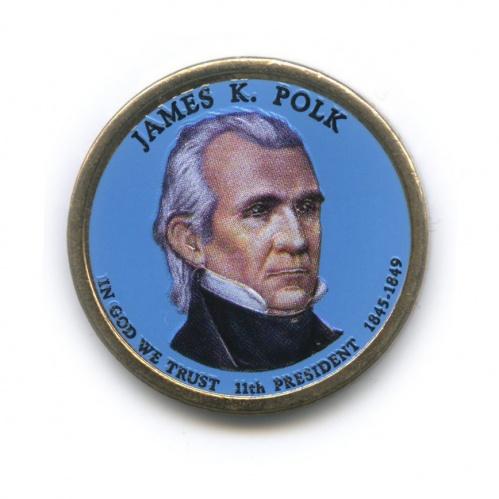 1 доллар — 11-ый Президент США - Джеймс Нокс Полк (1845-1849), цветная эмаль 2009 года P (США)