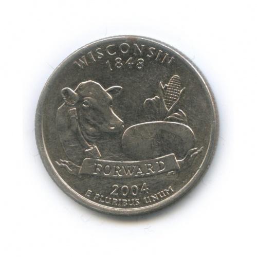 25 центов (квотер) — Квотер штата Висконсин 2004 года P (США)