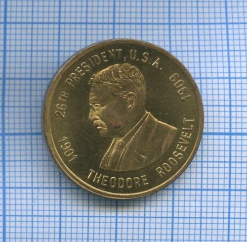 Жетон «26th President U. S.A. Theodore Roosеvelt»