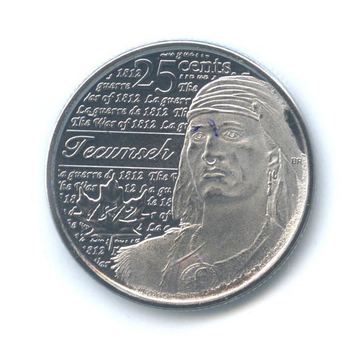 25 центов (квотер) — Война 1812 - Вождь Шайенов Текумсе (взапайке) 2012 года (Канада)