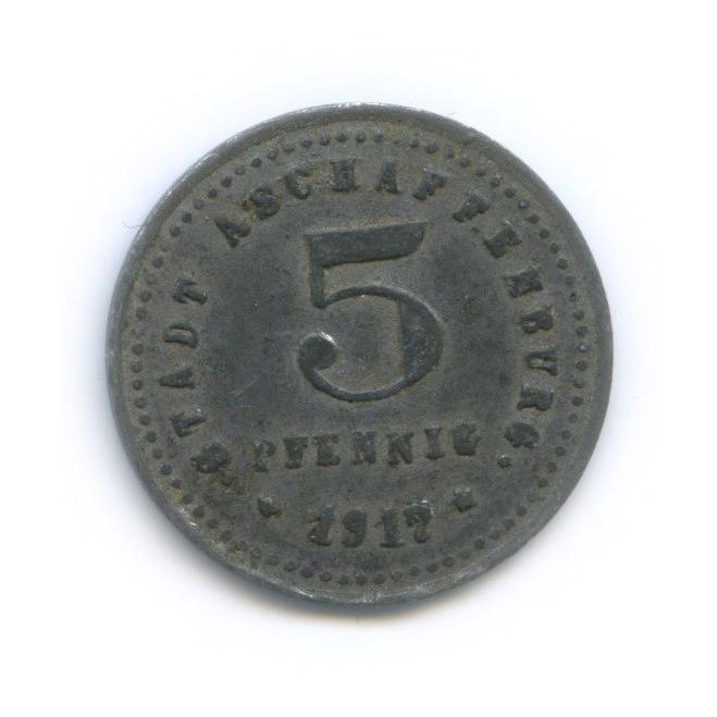 5 пфеннигов, Ашаффенбург (нотгельд) 1917 года (Германия)