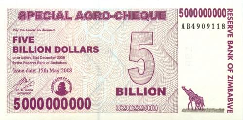 5 миллиардов долларов (Зимбабве) 2008 года