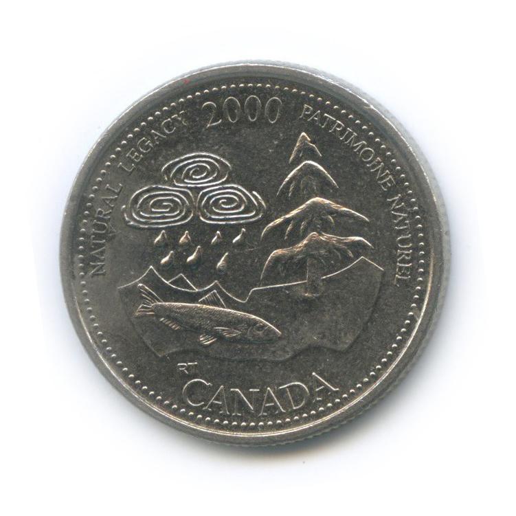 25 центов (квотер) — Миллениум - Природное наследие 2000 года (Канада)
