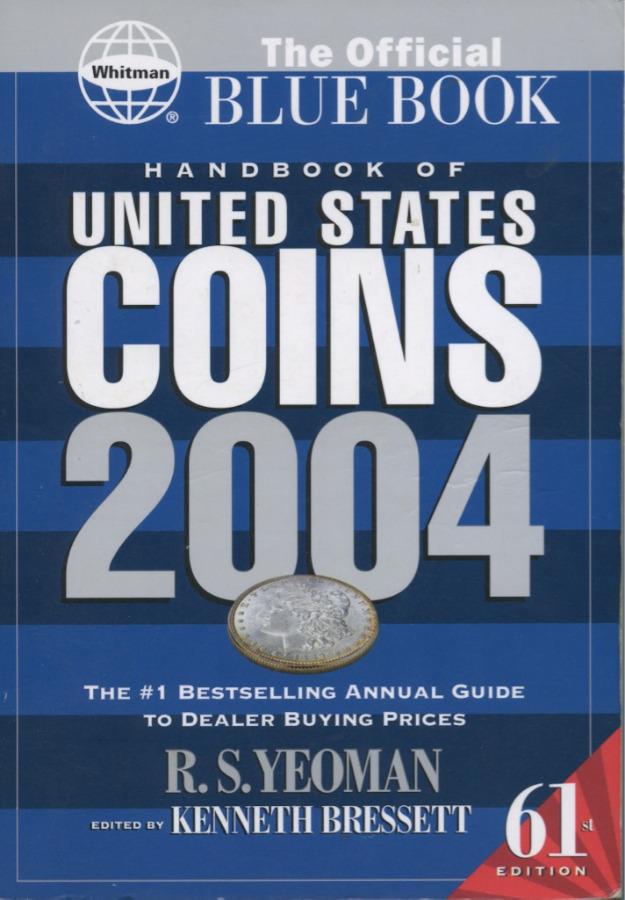 Руководство «Монеты США», 61-е издание, 224 стр. 2004 года (США)
