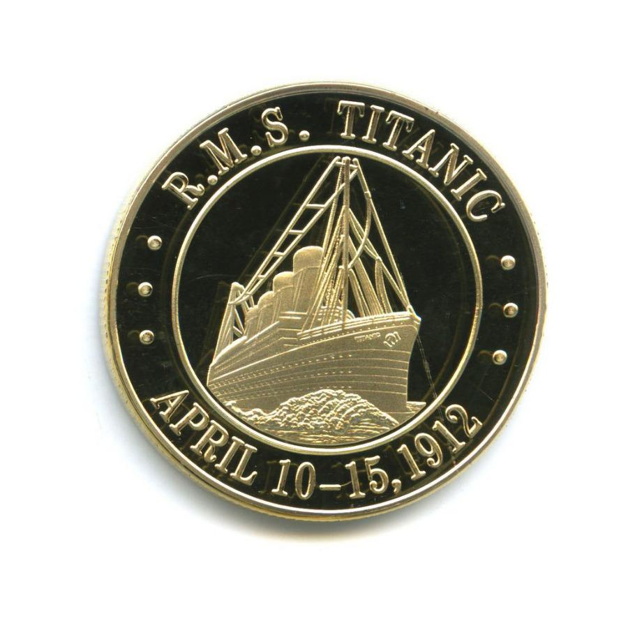 Жетон «R.M.S. Titanic - April 10-15, 1912»