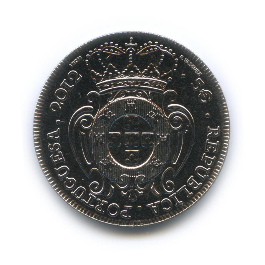5 евро — Нумизматические сокровища - Правление короля Жуана V 2012 года (Португалия)
