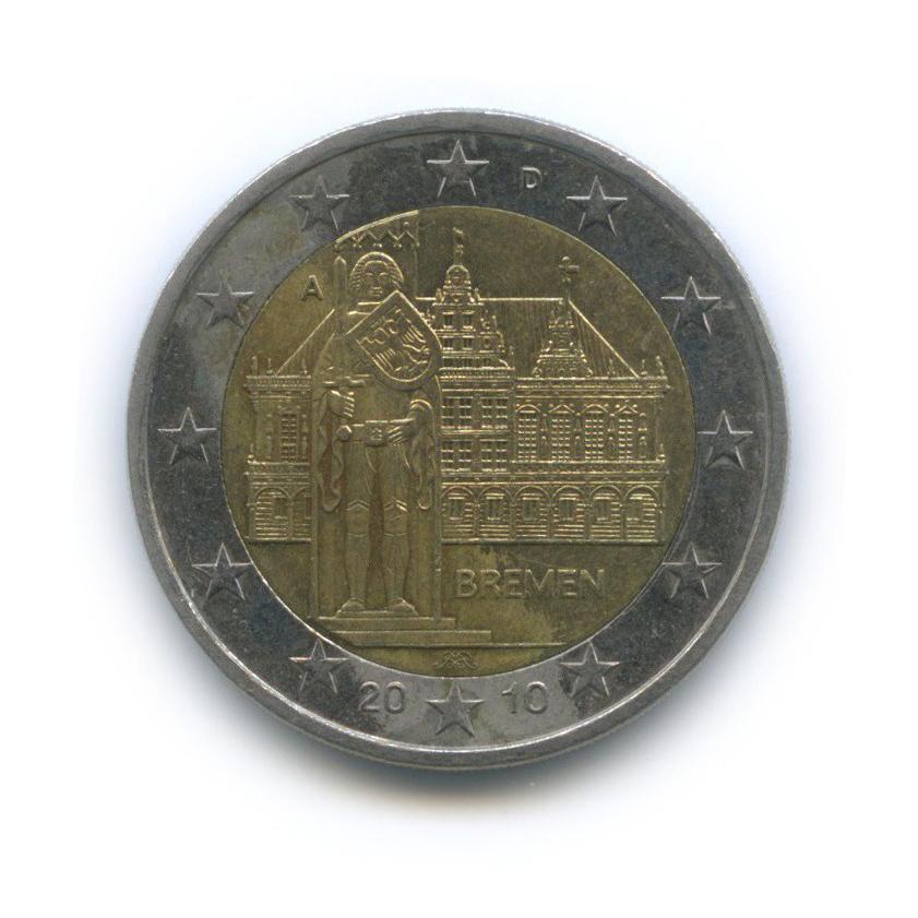 2 евро — Федеральные земли Германии - Городская ратуша иРоланд, Бремен 2010 года A (Германия)