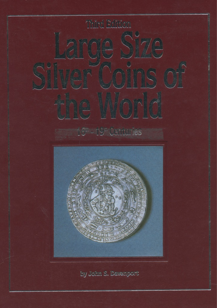 Каталог «Large Size Silver Coins of the World XVIII-XIX» (192 стр.) 1991 года (США)