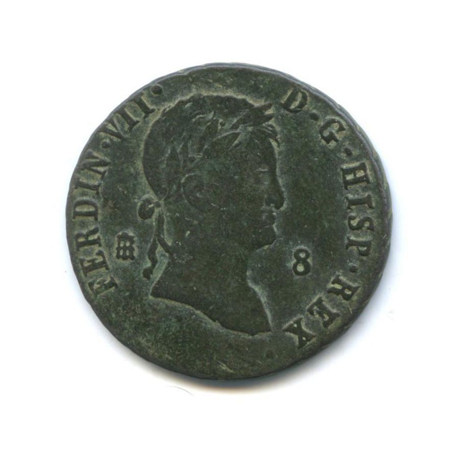 8 мараведи - Фердинанд VII 1815–1833 (Испания)